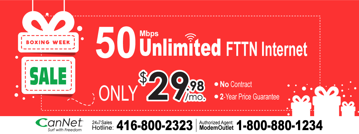 Boxing week promotion 50M FTTN Unlimited High-Speed Internet at the lowest Price!