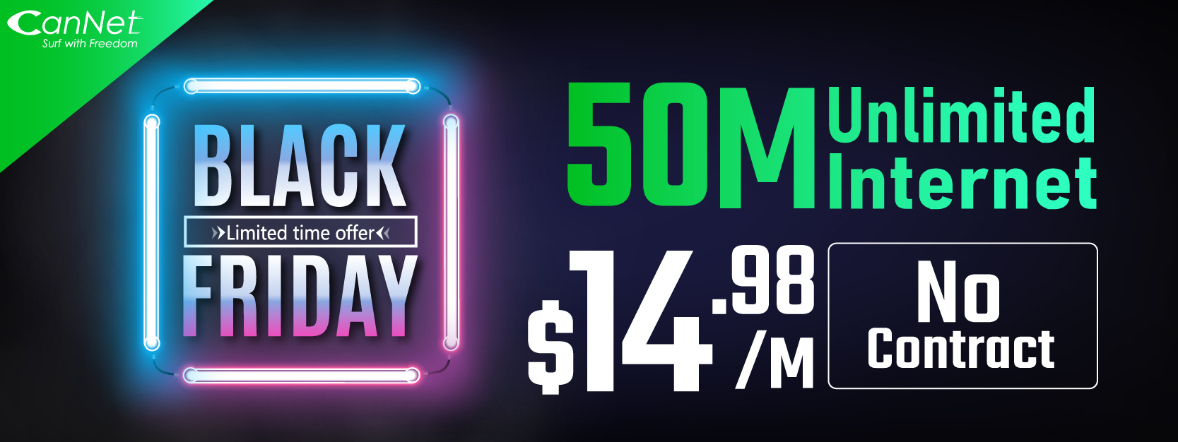 CanNet Black Friday Internet Deal 50M Unlimited Internet for $14.98/month(PROMOTION HAS ENDED)