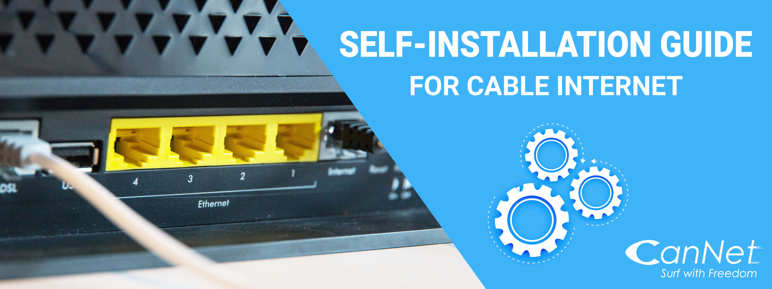 CanNet Self-Installation Guide for Cable Internet